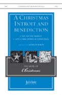 Christmas Introit and Benediction