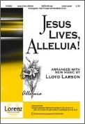 Jesus Lives Alleluia