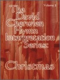 David Cherwien Hymn Interpretation Serie