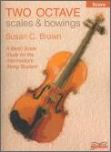 2 Octave Scales and Bowings