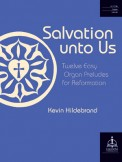 Salvation Unto Us