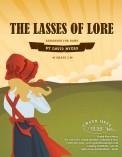Lasses of Lore