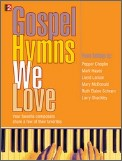 Gospel Hymns We Love