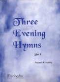 Three Evening Hymns Set 1