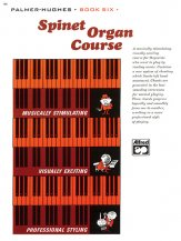 Spinet Organ Course Bk 6