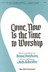 Come Now Is The Time To Worship