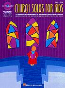 CHURCH SOLOS FOR KIDS