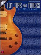 101 Tips and Tricks For Blues Guitar (Bk