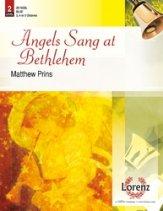 Angels Sang at Bethlehem