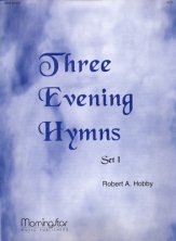 THREE EVENING HYMNS SET 1