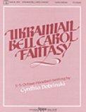 Ukrainian Bell Carol Fantasy