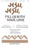 Jesu Jesu Fill Us With Your Love