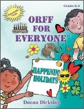 Orff For Everyone: Happenin' Holidays