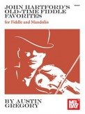 John Hartford's Old-Time Fiddle Favorite