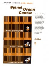 Spinet Organ Course Bk 7