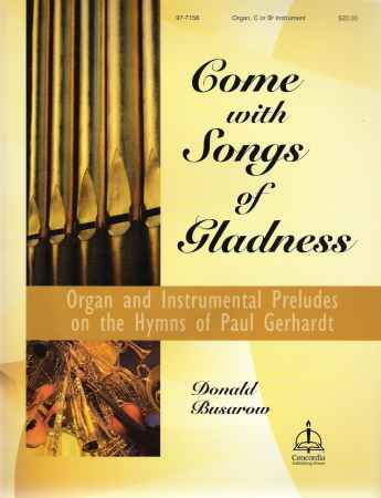 Come With Songs of Gladness (W/Organ)