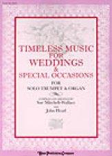 TIMELESS MUSIC FOR WEDDINGS (TPT/ORGAN)