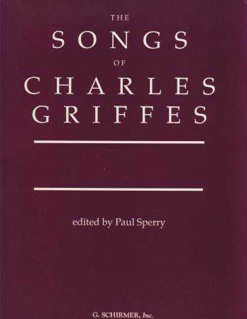 SONGS OF CHARLES GRIFFES VOL 1