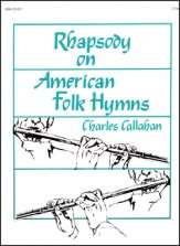 RHAPSODY ON AMERICAN FOLK HYMNS (W/ORG)