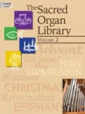Sacred Organ Library Vol 2, The