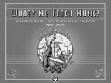 WHAT ME TEACH MUSIC