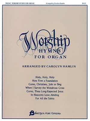 Worship Hymns For Organ