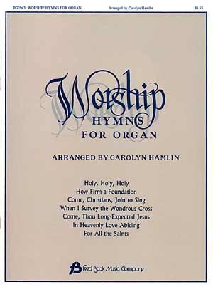 WORSHIP HYMNS FOR ORGAN