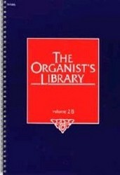 The Organist's Library Vol 28