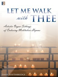 Let Me Walk With Thee