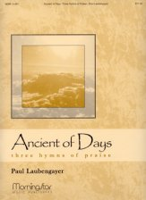 ANCIENT OF DAYS THREE HYMNS OF PRAISE