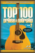 Top 100 Praise & Worship Vol 2