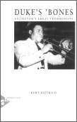 Duke's Bones: Ellington's Great Tromboni