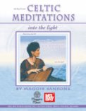 Celtic Meditations Into The Light