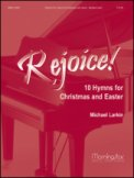 Rejoice Ten Hymns For Christmas and East