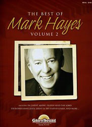 The Best Of Mark Hayes Vol 2 (Bk/Cd)