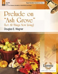 """Prelude on """"Ash Grove"""" - Organ and HB/HC Score"""