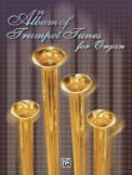 Album of Trumpet Tunes For Organ