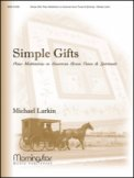 Simple Gifts Piano Meditations On Americ