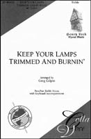 Keep Your Lamps Trimmed and Burnin'