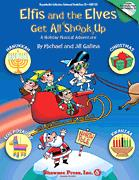 Elfis And The Elves Get All Shook Up