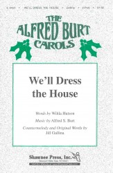 We'll Dress The House
