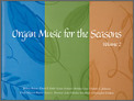 Organ Music For The Seasons Vol 2