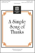Simple Song of Thanks, A