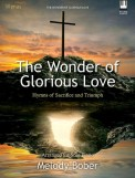 Wonder of Glorious Love, The