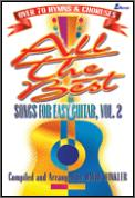 All The Best Songs For Easy Guitar Vol 2