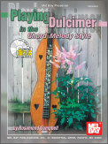 Playing Dulcimer In The Chord-Melody St