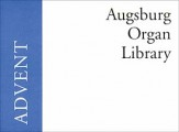 AUGSBURG ORGAN LIBRARY ADVENT