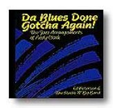 Da Blues Done Gotcha Again (Cd)