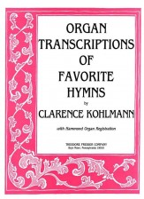 ORGAN TRANSCRIPTIONS OF FAVORITE HYMNS