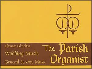 Parish Organist Part IX Wedding Music, T